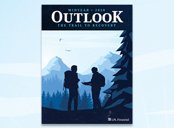 LPL Financial Research Midyear Outlook 2020