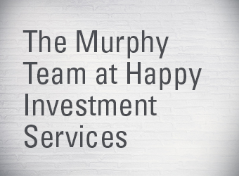 LPL Financial Welcomes The Murphy Team to Happy Investment Services